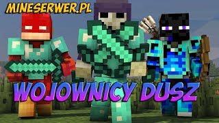 Wojownicy Dusz 2.0 - Farma z Youtuberem z Mineserwer.pl :P