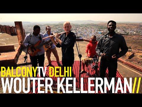 WOUTER KELLERMAN - WIND (BalconyTV)