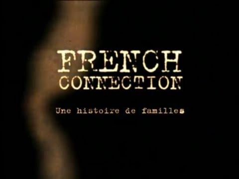 French connection - Une histoire de famille