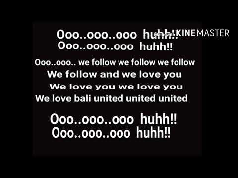 lirik we follow & we love you bali united