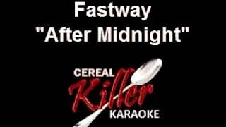 CKK - Fastway - After Midnight (Karaoke) (Vocal Reduction)