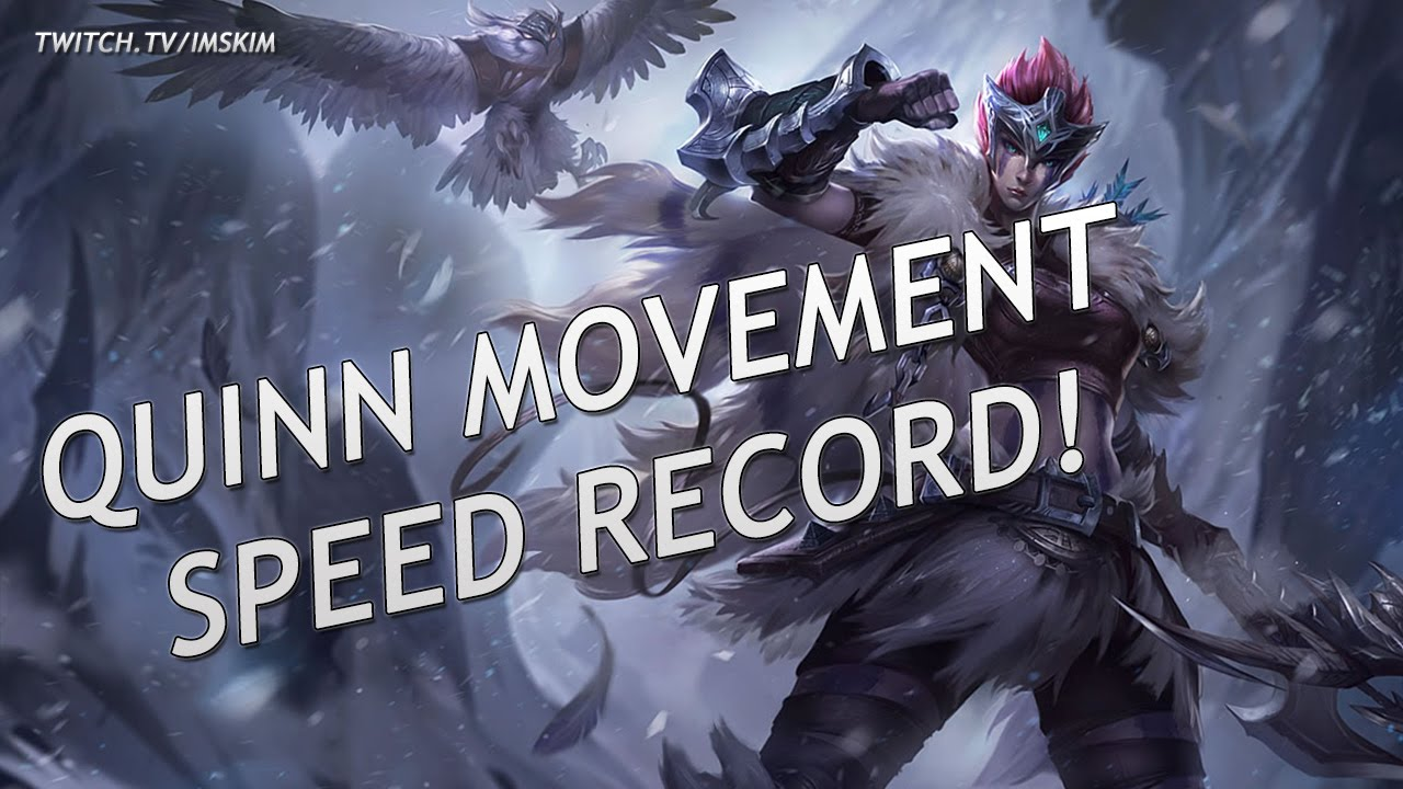 8000 MOVEMENT SPEED WITH QUINN! - Season 6 (New Record)
