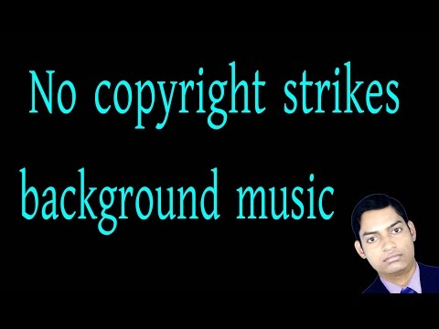 background music without copyright strikes free download