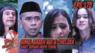 Bima, Babeh Agi, & Chelsea Kaget Dengar Vanya Fatih Masuk Jurang - Fatih Di Kampung Jawara Eps 175