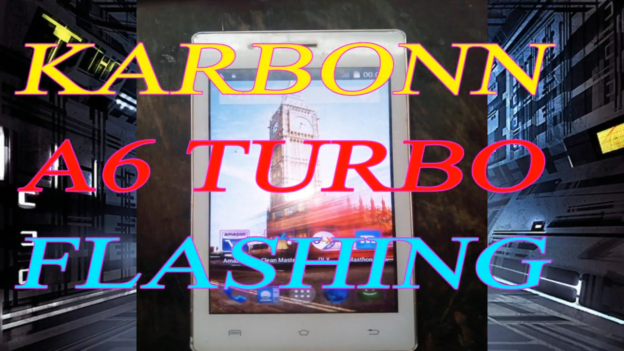 KARBONN A6 TURBO BLINKING,HANG ON LOGO SOLUTION/HOW TO FLASH KARBONN A6  TURBO