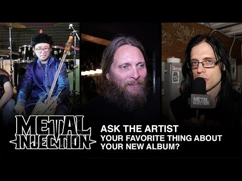 ASK THE ARTIST: Your Favorite Thing About The New Album? | Metal Injection