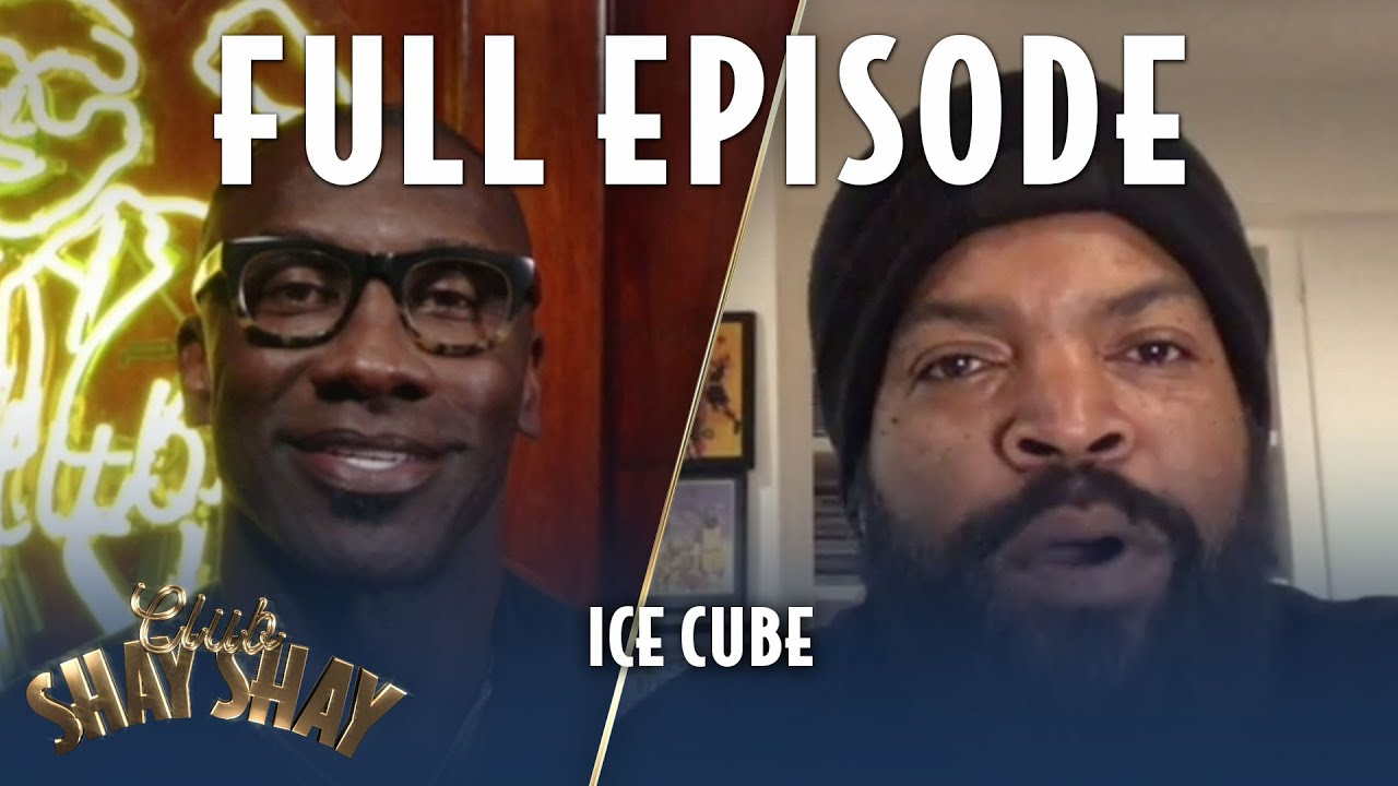 Download Ice Cube FULL EPISODE   EPISODE 5   CLUB SHAY SHAY