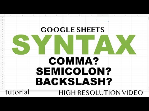 Is It Comma, Semicolon, Backslash?? - Syntax In Google Sheets & Excel