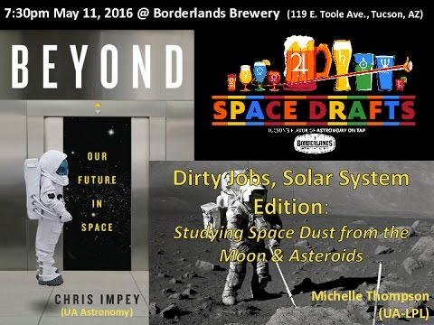 Space Drafts #24: Michelle Thompson on Dirty Jobs: Solar System Edition! Moon and asteroid dust!