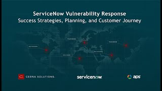 ServiceNow Vulnerability Response - Success Strategies, Planning, and Customer Journey