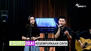 Video B-CLIP #411 éclat - Kesempurnaan Cinta (Rizky Febian cover) download MP3, 3GP, MP4, WEBM, AVI, FLV Agustus 2017
