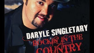 Daryle Singletary - That's Why God Made Me
