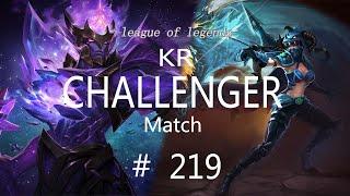 Korea Challenger Match #219/LO…