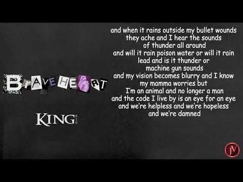 King 810 Braveheart Lyrics Youtube