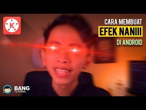 Cara Membuat Efek Video NANI Omae Wa Di Android | KINEMASTER TUTORIAL #22