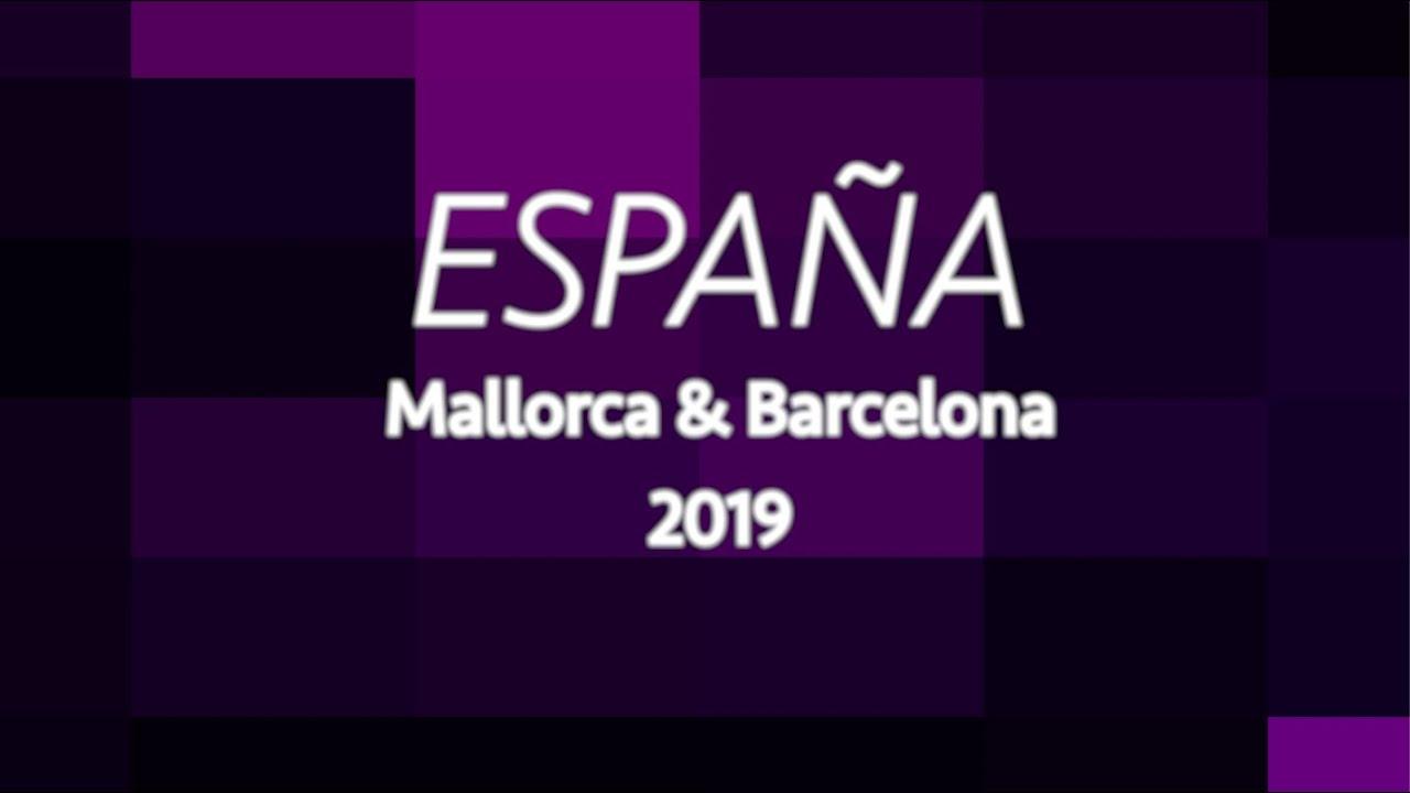 Mallorca and Barcelona 2019
