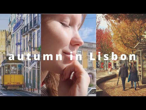 a perfect autumn day in my life in lisbon, portugal