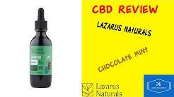 CBD Review: Lazarus Naturals Chocolate Mint High Potency Tincture Oil
