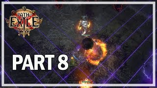 Path of Exile - Abyss League Lets Play Part 8 - Temple of Decay