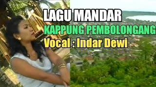 Download Lagu Kappung Pembolongang - Indar Dewi ( Lagu Mandar) mp3