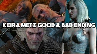 The Witcher 3: Wild Hunt - Keira Metz Good & Bad Ending. (A night to remember)