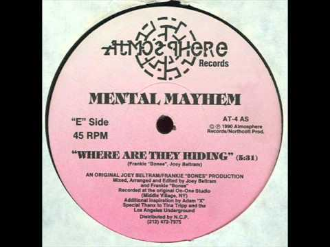Mental Mayhem - Where are they hiding (original mix) (1990)