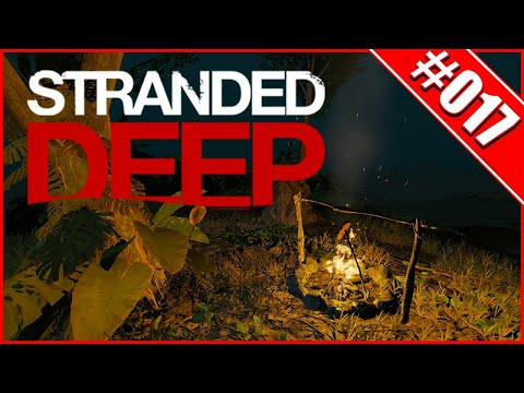 Stranded Deep 🌍017 - Rudi Rennrüssel - German/ Deutsch Gameplay