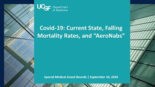 "Covid-19: Current State, Falling Mortality Rates, and ""AeroNabs"""
