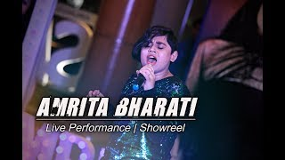 Amrita Bharati | Indian Singer | Live Performance Showreel 2019