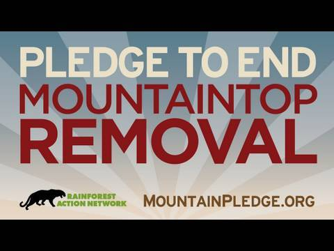 Pledge to End Mountaintop Removal