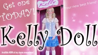 Kelly, the Bitch, Doll!