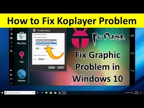 How to Fix Koplayer Graphic Problem in Windows 10