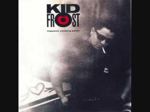 Kid Frost  La Raza Cantina Mix