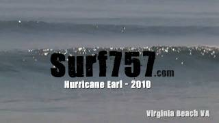 Surf757.com presents Surfing Hurricane Earl - Kevin Daisey