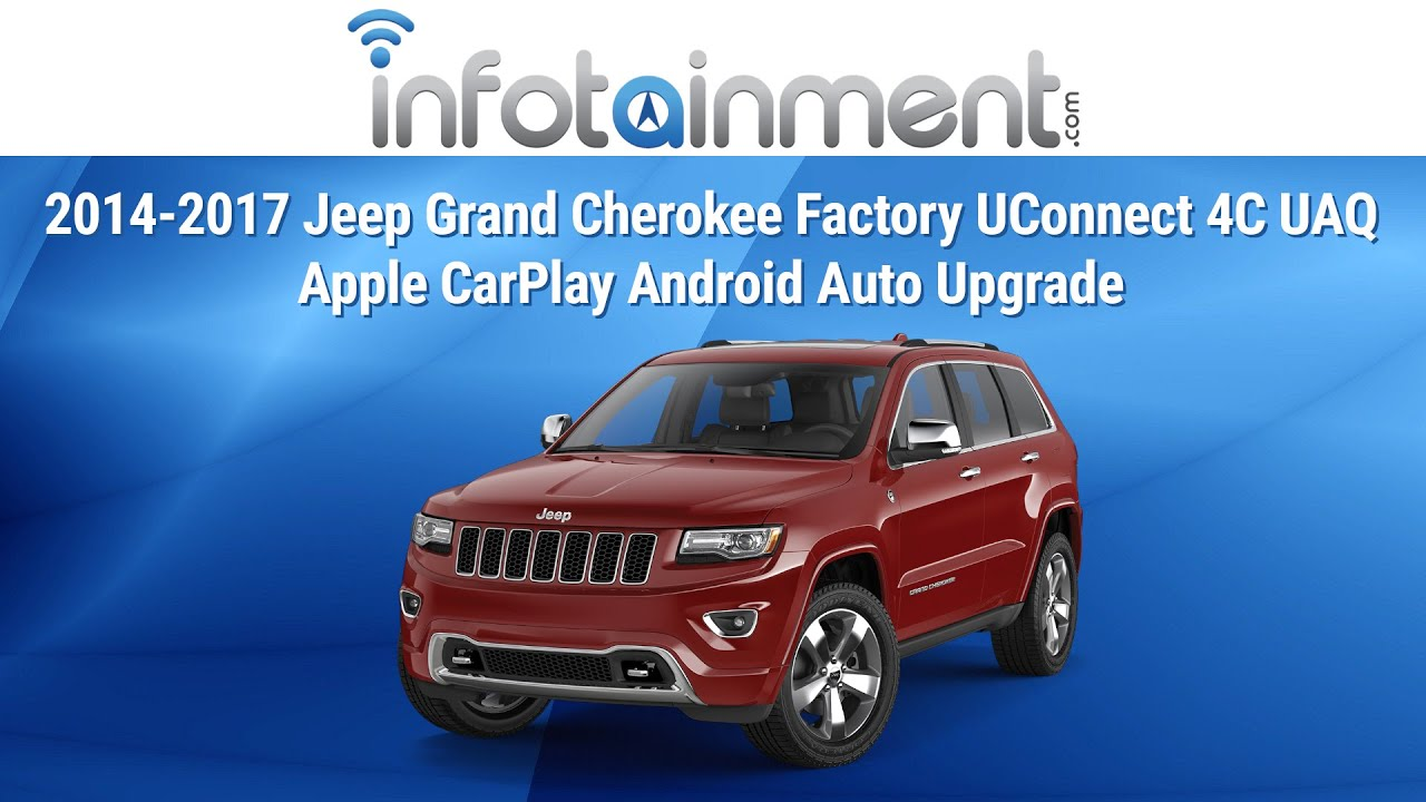 2014 2017 Jeep Grand Cherokee Factory Uconnect 4c Uaq Apple Carplay Android Auto Upgrade Youtube