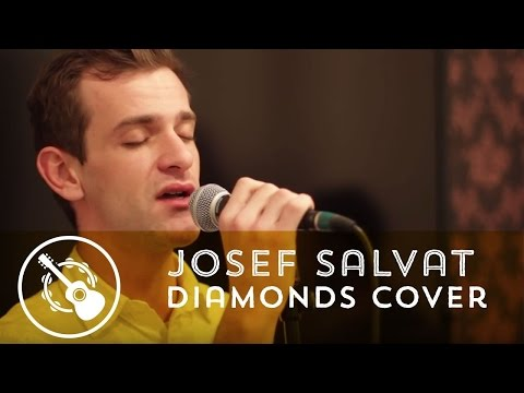 Josef Salvat - Diamonds (Cover Rihanna)