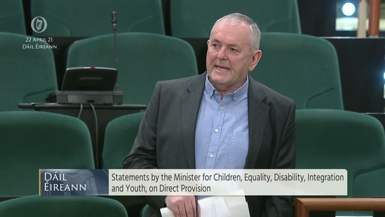 Deputy John McGuinness  - speech from 22 Apr 2021on Direct Provision