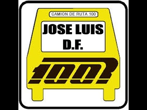 JOSE LUIS DF....CAMION DE RUTA 100
