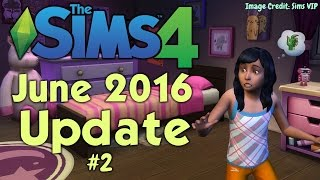 The Sims 4: June 2016 Patch/Update #2 | Monsters under the Bed!