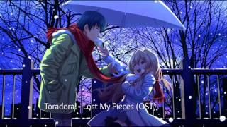 Toradora! - Lost My Pieces (OST)