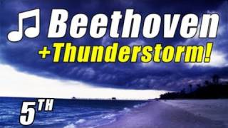 BEETHOVEN SYMPHONY 5 Classical Music for studying THUNDERSTORM Rain Storm musica music orchestra