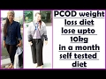 PCOD/PCOS Diet Plan for Weight Loss | How to Lose Weight Fast 10 Kgs with PCOS | Healthy Diet Chart