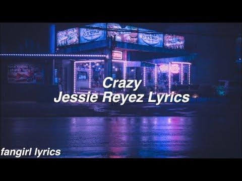 Download Crazy || Jessie Reyez s Mp4 baru