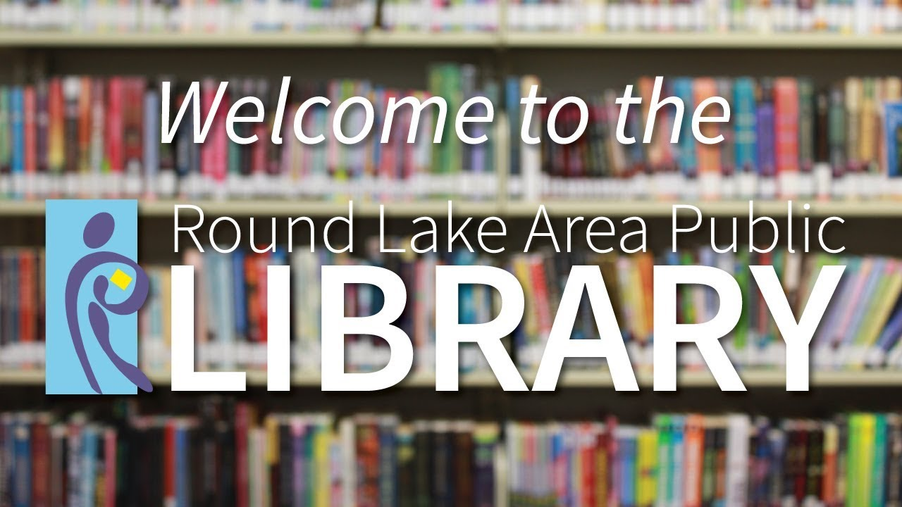 Welcome to the Round Lake Area Public Library