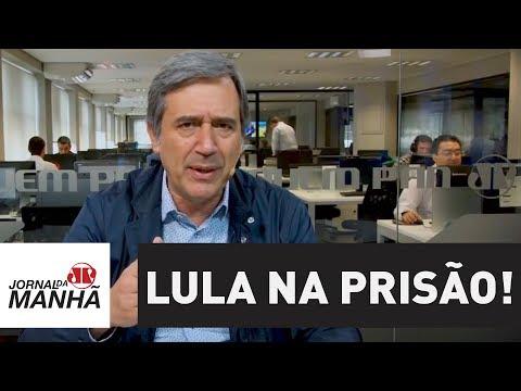 Lula na prisão! | Marco Antonio Villa