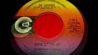 The Ledgends - gotta let you go