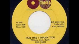 Gino Parks - For This I Thank You.