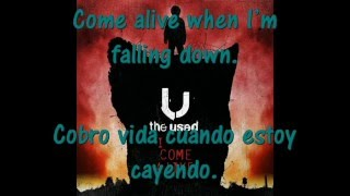 The Used - I come alive (español ingles)