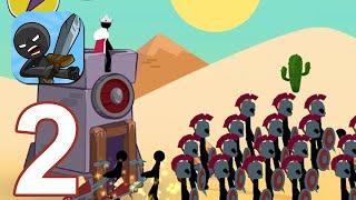 Stickman War Legend of Stick - Gameplay Walkthrough Part 2 (Android,iOS)