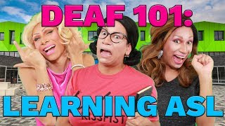 Deaf 101 Learning ASL